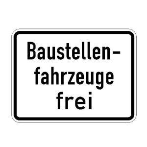 Verkehrszeichen (1028-30) -  StVO Baustellenfahrzeuge frei