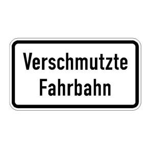 Verkehrszeichen (1006-35) -Zusatzszeichen nach StVO Verschmutze Fahrbahn